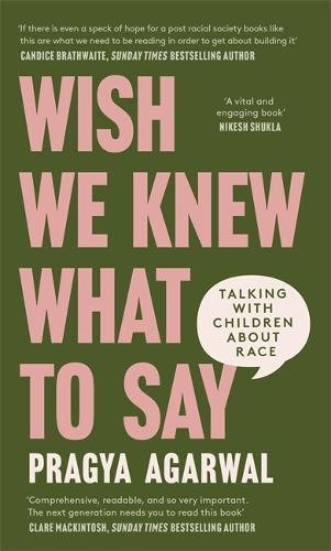 Wish We Knew What to Say by Pragya Agarwal