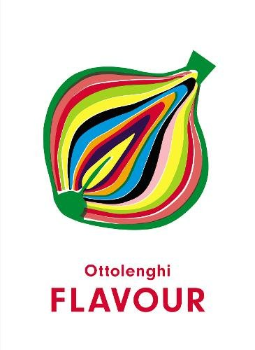 Ottolenghi Flavour by Yotam Ottolenghi and Ixta Belfrage