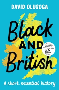 Black and British: A short wessential history
